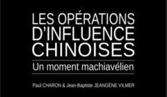 Les opérations d'influence chinoises, un moment machiavélien. Rapport de l'IRSEM de septembre 2021